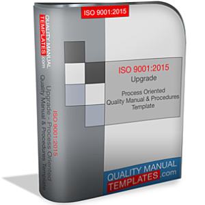 ISO 9001:2015 Upgrade - Process Oriented Quality Manual & Procedures Template